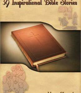 INSPIRATIONAL BIBLE STORIES